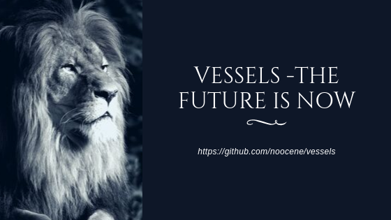 Vessels - the future is now