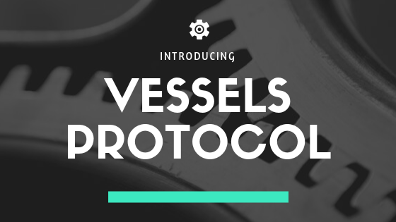 Introducing vessels protocol