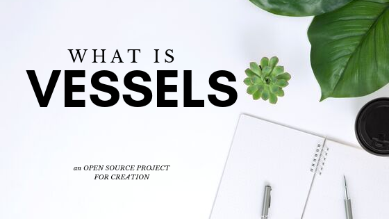What is vessels