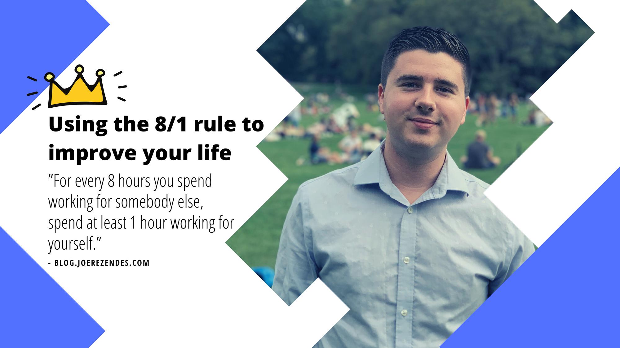 Joe Rezendes - 8/1 rule
